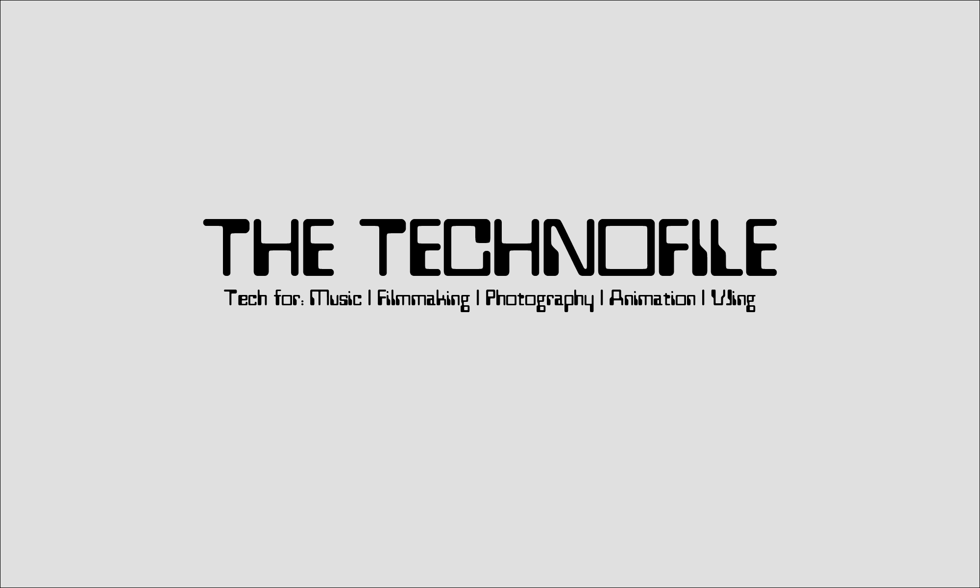The Technofile